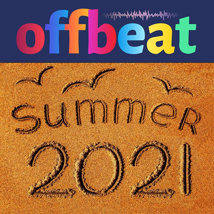 offbeat playlist summer 2021